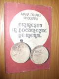 EMINESCU IN DOCUMENTE DE METAL -- Maria Dogaru, Ion Dogaru -- [ 1991, 95p. cu imagini in text ]