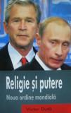 Cumpara ieftin Religie si Putere. Noua Ordine Mondiala  -  Victor  Duta, Univers