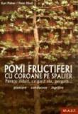 Karl Pieber, Peter Modl - Pomi fructiferi cu coroane pe spalier
