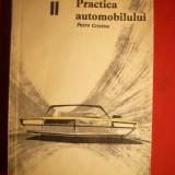 PETRE CRISTEA - PRACTICA AUTOMOBILULUI vol.II-1966