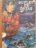 SUFLET DE OSTAS - Dan Mihale, 1972
