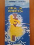 CURSA DE DIMINEATA - Lucretia Filipescu, 1991