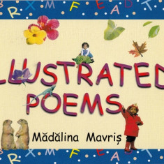 ILLUSTRATED POEMS AGE 4-7 de MADALINA MAVRIS ED. ARAMIS