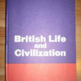 BRITISH LIFE AND CIVILIZATION LIVIA DEAC / ADRIAN NICOLESCU