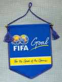 85 New Fanion - FIFA -GOAL -FOR THE GOOD OF THE GAME -starea care se vede