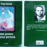 Virgil Maxim, Imn pentru crucea purtata, Editura Babel, 2012, Garda de Fier, legionara, 1 - Carte Editie princeps