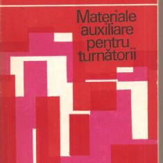 (C2885) MATERIALE AUXILIARE PENTRU TURNATORII DE COSNEANU, COHN, POPESCU, DUMITRESCU, PIRVU, EDITURA TEHNICA, BUCURESTI, 1983, Alta editura