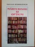 MARTURII SI OPTIUNI - Iulian Radulescu, 2000