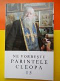 Ne vorbeste Parintele Cleopa (vol 15)- 142 pag