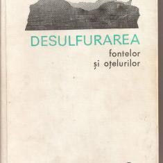 (C2905) DESULFURAREA FONTELOR SI OTELURILOR DE I. I. BORNATKI, EDITURA TEHNICA, BUCURESTI, 1972, TRADUCERE DIN LIMBA RUSA - Carti Metalurgie