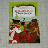 Cartile junglei - Rudyard Kipling - Clasa a VI-a - Bibliografie scolara obligatorie - Carte educativa
