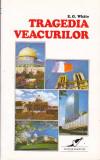 E. G. WHITE - TRAGEDIA VEACURILOR