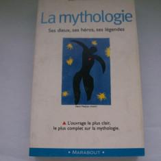 LA MYTHOLOGIE SES DIEUX, SES HEROS, SES LEGENDES