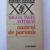 Oameni de porumb - Roman, Anul publicarii: 1978