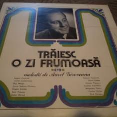 Melodii de Aurel Giroveanu traiesc o zi frumoas disc vinyl Muzica Pop electrecord usoara lp, VINIL