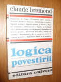 LOGICA POVESTIRII -  Claude Bremond - ION PANZARU (autograf) - 1981, 432p.
