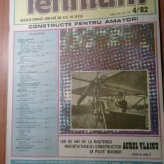 revista tehnium nr.4/1982 (100 de ani de la nasterea lui aurel vlaicu )