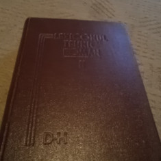 Lexiconul tehnic roman romin D - H carte tehnica stiinta lexicon