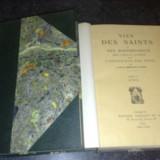 Vietile Sfintilor - Vies des Saints - volumul 4 - aprilie - 1946 - in franceza - Carte veche