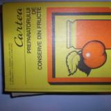 CARTEA PREPARATORULUI DE CONSERVE DIN FRUCTE