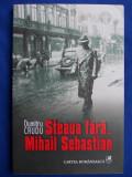 DUMITRU CRUDU - STEAUA FARA....MIHAIL SEBASTIAN / TEATRU /  CARTE + CD / 2006*