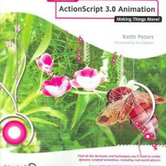 Actionscript 3.0 Animation: Making Things Move! - Carte despre internet