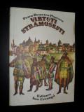 VIRTUTI STRAMOSESTI - PETRU DEMETRU POPESCU - 1976