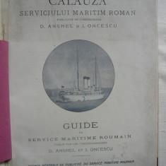 D. Anghel / I. Oncescu ( concesionari ) - Calauza Serviciului Maritim Roman - 1909 - Carte Editie princeps