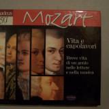 W.A.MOZART - VITA E CAPOLAVORI. ANIVERSAREA A 250 DE ANI DE LA NASTERE. CD AUDIO