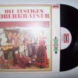 Disc vinil ( vinyl , pick-up ) DIE LUSTIGEN OBERKRAINER ( Produs EUROPA - Germania )