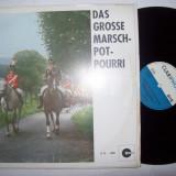 Disc vinil ( vinyl , pick-up ) DAS GROSSE MARSCH-POT-POURRI
