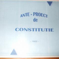 ANTE-PROIECT DE CONSTITUTIE -- intocmit de Partidul Taranesc - expunere de motive  C. Stere  --[ copie XEROX , editat 1922,  185 p.]