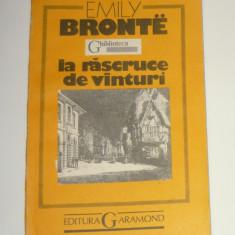 Emily Bronte - La rascruce de vanturi - 320 pag - 2+1 gratis toate licitatiile - RBK1852 - Carte Epoca de aur