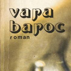 VARA BAROC de PAUL GEORGESCU - Roman, Anul publicarii: 1980