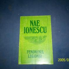 NAE IONESCU -FENOMENUL LEGIONAR - Istorie
