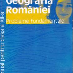 GEOGRAFIA ROMANIEI - MANUAL PT CLS A XII A de SILVIU NEGRUT ED. HUMANITAS - Manual scolar humanitas, Clasa 12