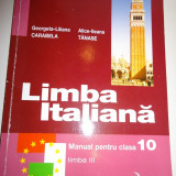 Georgeta-Liliana Carabela, Alice-Ileana Tanase - Limba italiana - manual pentru clasa 10 - limba III