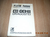 CU OCHII DRAGOSTEI-PLATON PARDAU, 1976