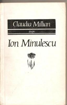 (C2985) CLAUDIA MILLIAN DESPRE ION MINULESCU, EDITURA PENTRU LITERATURA, 1968 foto