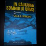 In cautarea somnului urias - Cella Serghi - Carte educativa
