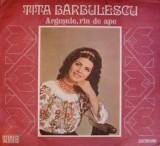 Tita Barbulescu - Argesule, Rau De Ape (Vinyl), VINIL, electrecord