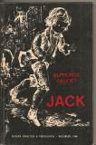 (C2944) JACK DE ALPHONSE DAUDET, EDP, BUCURESTI, 1968, TEXT IN LIMBA FRANCEZA