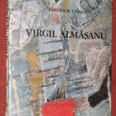 VIRGIL ALMASANU - Theodor Enescu (Album) - Album Arta