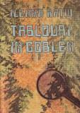Ileana Ratiu-Tablouri in goblen