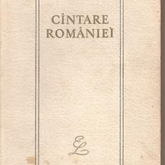 (C3054) CINTARE ROMANIEI, ANTOLOGIE, CU UN CUVINT INAINTE DE G. C. NICOLESCU, EDITURA PENTRU LITERATURA, 1967 - Carte Antologie