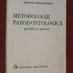 Metodologie Parodontologica Stiintifica Si Practica - Grigore Osipov-sinesti