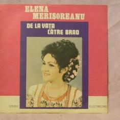 Elena Merisoreanu ST-EPE-02223 De la Vata catre Brad Vinil 12 inci - Muzica Populara electrecord