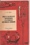 (C3050) CUM SE CALCULEAZA INFASURAREA STATORULUI MOTORULUI ASINCRON DE K.G. JERVE, EDITURA TEHNICA, BUCURESTI, 1961, TRADUCERE DIN LIMBA RUSA