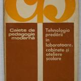 Ion Dragu - Tehnologia Predarii in Laboratoare, Cabinete si Ateliere Scolare