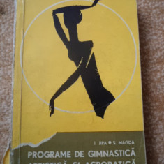 Programe de Gimnastica Artistica si Acrobatica Jipa Magda carte fan sport hobby - Carte sport
